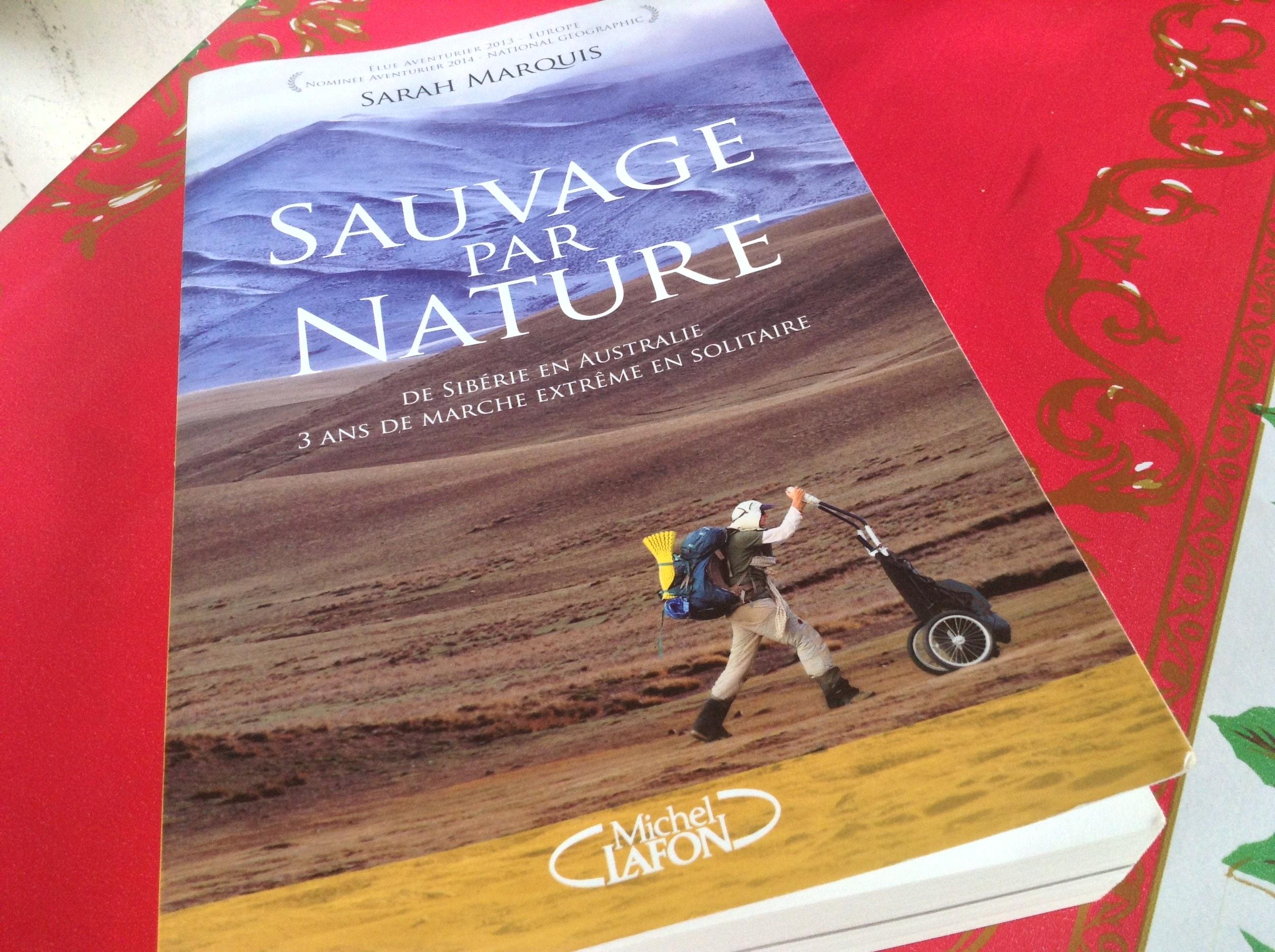 Livre Sarah Marquis - Sauvage par nature